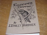 Raccoon Trapping Book By S. Hawbaker